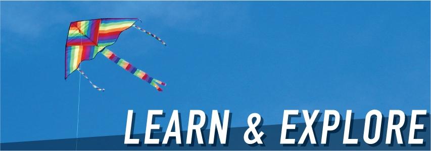 Learn & Explore