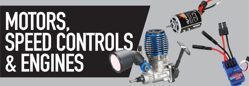 Motors, Speed Controls, & Engines
