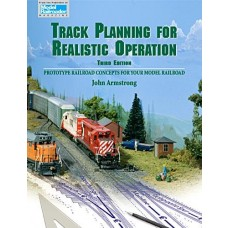 Track Planning for Realistic Operation Third Edition (Model Railroader)