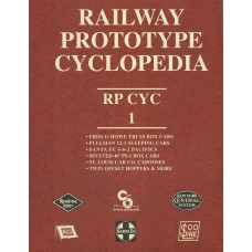 Railway Prototype Cyclopedia Volume 1