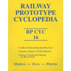 Railway Prototype Cyclopedia Volume 16