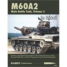 M60A2 Main Battle Tank Volume 2: In Detail