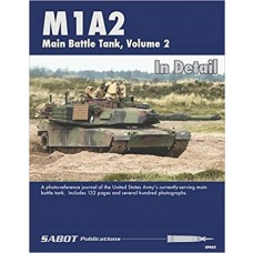 M1A2 Abrams Main Battle Tank Volume 2: In Detail