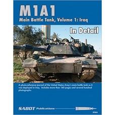 M1A1 Abrams Main Battle Tank In Detail Volume 1: Iraq