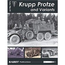 Foto File No. 1: Krupp Protze and Variants