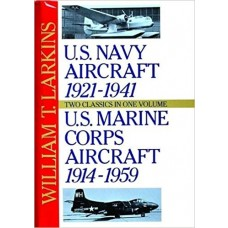 U.S. Navy/U.S. Marine Corps Aircraft: Two Classics in One Volume