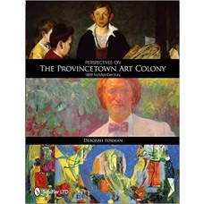 Perspectives on the Provincetown Art Colony
